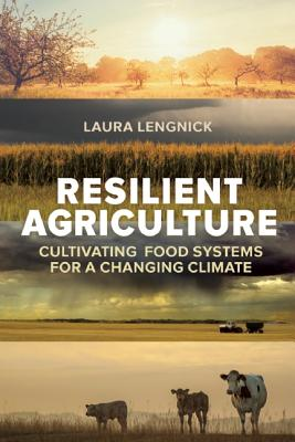 Resilient Agriculture By Lengnick, Laura