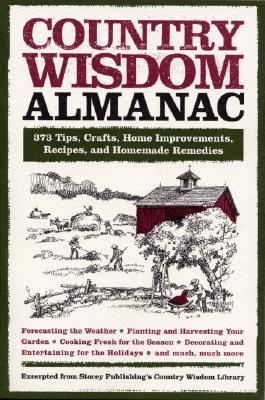 Country Wisdom Almanac By Storey Publishing's Country Wisdom Bulle (EDT)